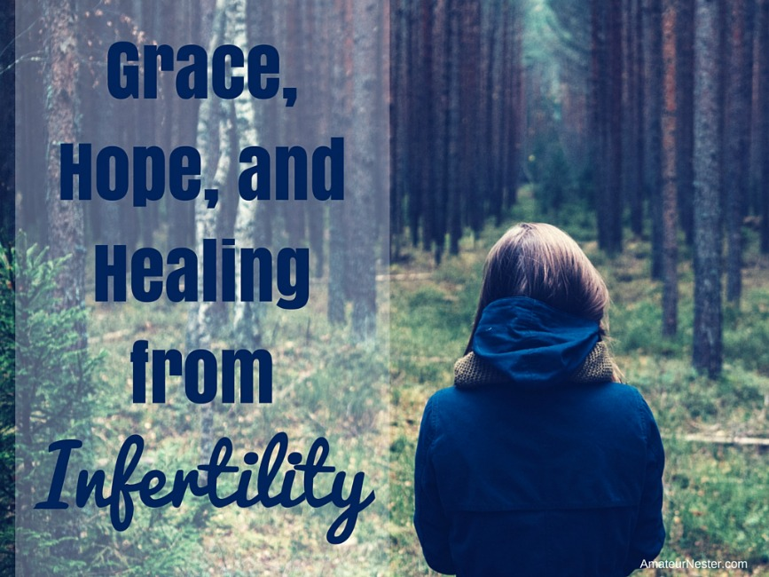 Grace, Hope, and Healing from Infertility